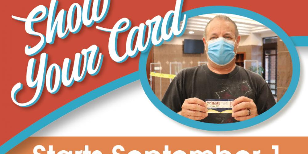 Show Your Card Starts September 1