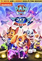 Cover image for Paw Patrol: Jet To The Rescue