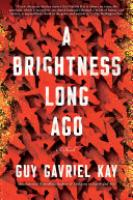 Cover image for A Brightness Long Ago
