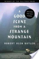 Cover image for A Good Scent from a Strange Mountain
