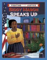 Cover image for Biddy Mason Speaks Up