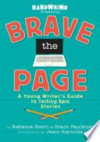 Cover image for Brave the Page