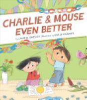 Cover image for Charlie & Mouse Even Better