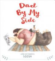 Cover image for Dad By My Side
