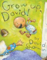 Cover image for Grow Up, David!