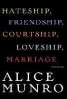 Cover image for Hateship, Friendship, Courtship, Loveship, Marriage
