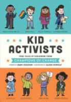 Cover image for Kid Activists