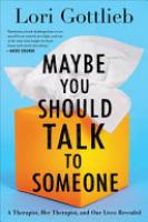 Cover image for Maybe You Should Talk to Someone