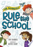 Cover image for Mr. Bambuckle: Rule the School