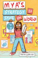 Cover image for Mya's Strategy to Save the World