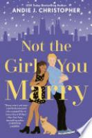 Cover image for Not the Girl You Marry