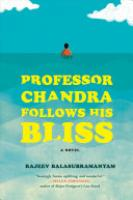 Cover image for Professor Chandra Follows His Bliss