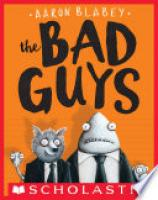 Cover image for The Bad Guys (The Bad Guys #1)