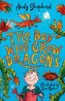 Cover image for The Boy Who Grew Dragons