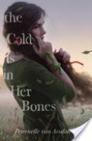 Cover image for The Cold Is in Her Bones