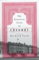 Cover image for The Essential Tales Of Chekhov