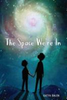 Cover image for The Space We're In