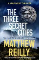 Cover image for The Three Secret Cities
