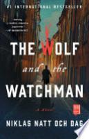 Cover image for The Wolf and the Watchman