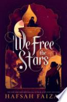 Cover image for We Free the Stars