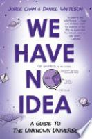 Cover image for We Have No Idea